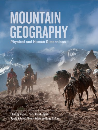 Download Mountain Geography: Physical and Human Dimensions Pdf
