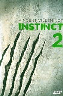 Instinct, tome 2 par Villeminot