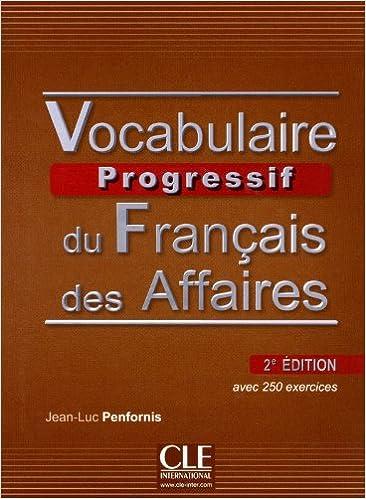 Vocabulaire Progressif Du Francais Des Affaires 2eme Edition