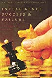 img - for Intelligence Success and Failure: The Human Factor book / textbook / text book