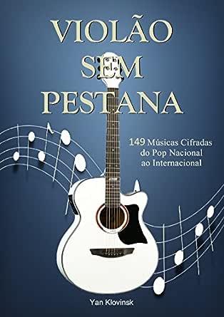 Violão Prático Sem Pestana eBook: Klovinsk, Yan: Amazon