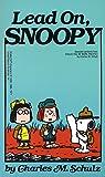 Lead On, Snoopy