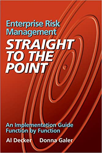 Enterprise Risk Management - Straight to the Point: An ...