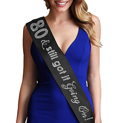 80 & Still Got It Going On - Women's 80th Birthday Sash - Party Gifts (80th Birthday Sash)