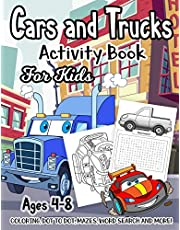 Cars and Trucks Activity Book for Kids Ages 4-8: A Fun Kid Workbook Game For Learning, Things That Go Coloring, Dot to Dot, Mazes, Word Search and More!