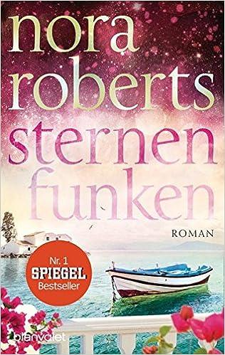 https://www.amazon.de/Die-Sternen-Trilogie-Sternenfunken-Nora-Roberts/dp/3734103401/ref=sr_1_1?ie=UTF8&qid=1488358685&sr=8-1&keywords=Sternenfunken