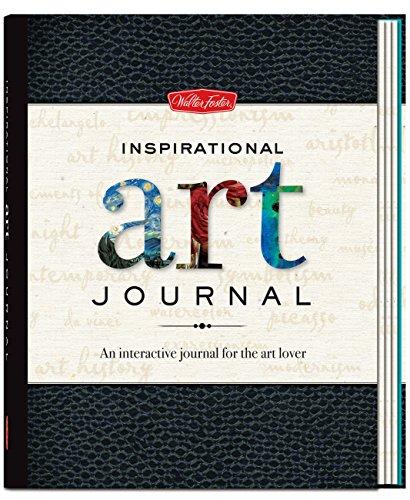 Inspirational Art Journal: An interactive journal for the art lover