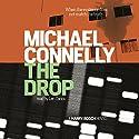 The Drop: A Harry Bosch Novel | Livre audio Auteur(s) : Michael Connelly Narrateur(s) : Len Cariou