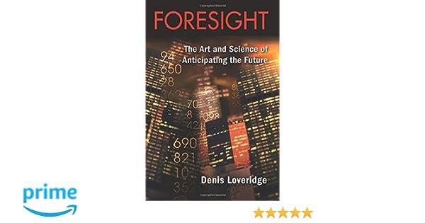 foresight loveridge denis