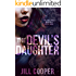 The Devil's Daughter (Heaven and Hell Romance  Book 1)