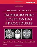img - for Workbook for Merrill's Atlas of Radiographic Positioning and Procedures, 12e book / textbook / text book