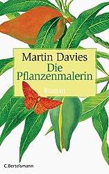 Die Pflanzenmalerin: Roman