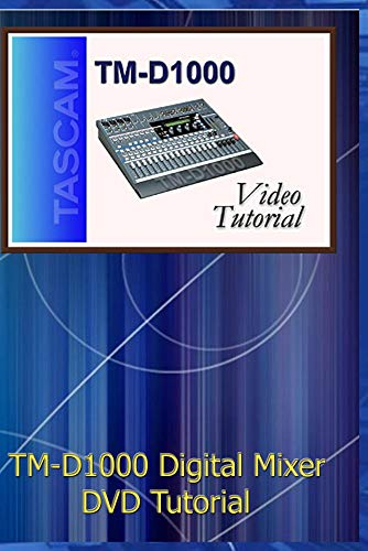 (Tascam TM-D1000 Mixer DVD Video Training Tutorial Help )