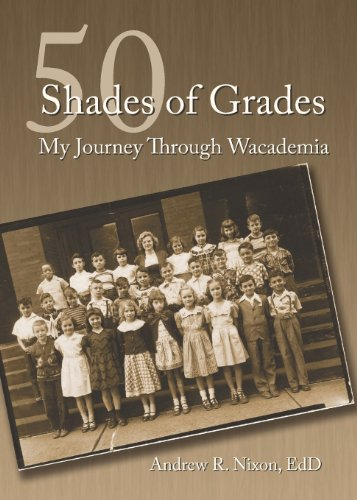 50 Shades of Grades: My Journey Through Wacademia