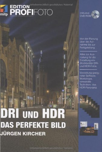 DRI und HDR - Das perfekte Bild - Edition ProfiFoto