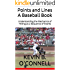 Points and Lines A Baseball Book: Understanding the Mechanics of Hitting as a Sequence of Events