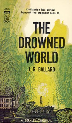 The Drowned World, Ballard, J.G.
