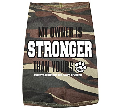 Monsta Clothing Co. My Owner is STRONGER than yours-(DogTee-58) Shirt Medium Green - 58 Co