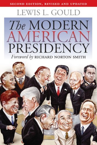 The Modern American Presidency by Richard Norton Smith (Foreword), Lewis L. Gould (15-Sep-2009) - Shopping City Legends Kansas