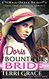Mail Order Bride: Doris Bountiful Bride (Young Love Historical Romance Book 7)