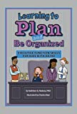 img - for Learning to Plan and Be Organized: Executive Function Skills for Kids With AD/HD (Enhancing Executive Function Skills in Kids with AD/HD) book / textbook / text book