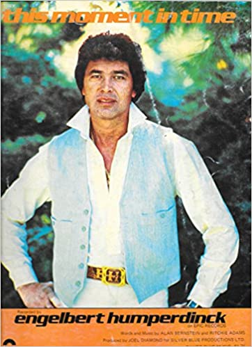 Image result for this moment in time engelbert humperdinck sheet music