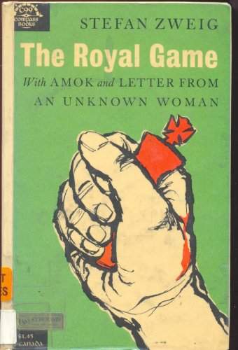 The Royal Game ; Amok ; Letter from an Unknown Woman (Letter From An Unknown Woman)