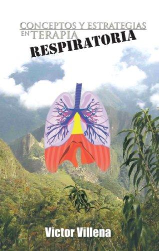 Descargar Libro Conceptos Y Estrategias En Terapia Respiratoria Victor Villena