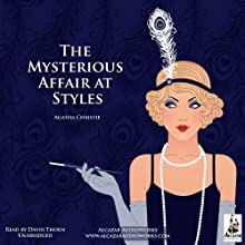 The Mysterious Affair at Styles Audiobook by Agatha Christie Narrated by David Thorn