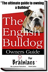 The Bulldog Owners Guide For Brainiacs