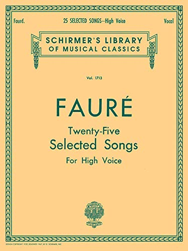 25 Selected Songs: Schirmer Library of Classics Volume 1713 High Voice (Au Clair De La Lune Sheet Music)