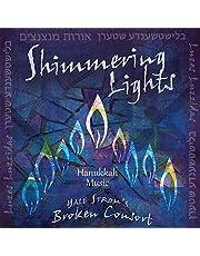Yale Strom's Broken Consort: Shimmering Lights - Hanukkah Music