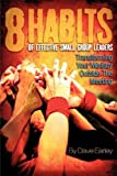 The 8 Habits of Effective Small Group Leaders by Dave Earley (2001-09-01)