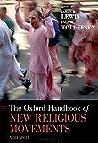 The Oxford Handbook of New Religious Movements: Volume II (Oxford Handbooks)