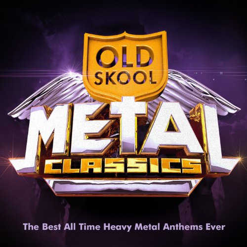 Old Skool Metal Classics - The B...