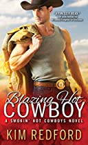 BLAZING HOT COWBOY (SMOKIN' HOT COWBOYS BOOK 2)
