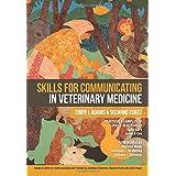 Skills For Communicating in Veterinary Medicine