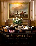 The Sherwood Inn: The Cornerstone of Skaneateles Since 1807
