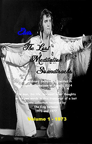 Elvis Track - Elvis - The Lost Meditation Soundtracks: Volume 1-1973
