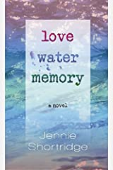 Love Water Memory Hardcover