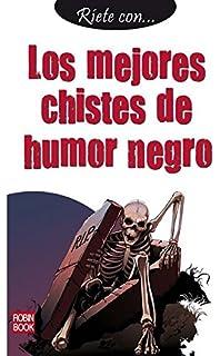 Los mejores chistes de humor negro: Un nuevo volumen de la mejor