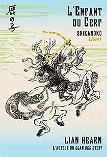 Shikanoko, tome 1 : L'enfant du cerf par Hearn