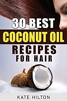 Best Coconut Oil Recipes Hair ebook product image