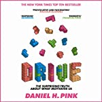 Drive: The Surprising Truth about What Motivates Us | Daniel H. Pink