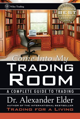 Read Online Come Into My Trading Room: A Complete Guide to Trading PDF
