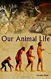 Our Animal Life, Geraldo Simas, 1477490116