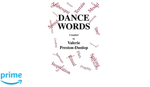 dance words choreography and dance studies series valerie preston