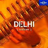 Citiescape Delhi, Sarina Singh, 1741049369