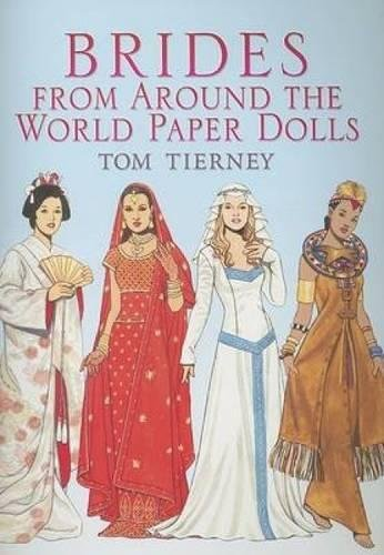 World Paper Dolls (Brides from Around the World Paper Dolls (Dover Paper Dolls))
