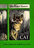 img - for By Daniel Kamen - The Well Adjusted Cat: Feline Chiropractic Methods You Can Do (1999-08-15) [Paperback] book / textbook / text book